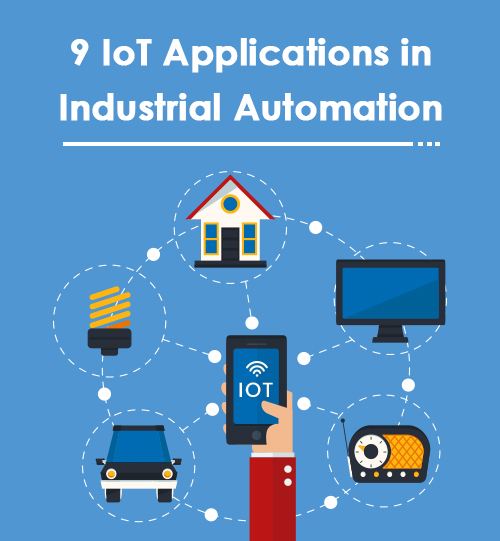 9 IoT Applications in Industrial Automation