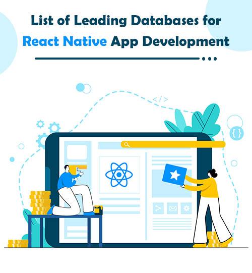 List of Leading Databases for React Native App Development